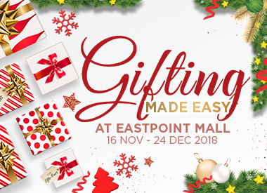 Gifting Made Easy at Eastpoint Mall